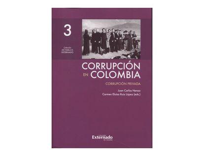 corrupcion-en-colombia-tomo-iii-corrupcion-privada-9789587728804
