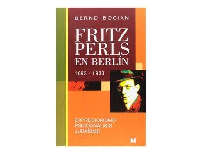 fritz-perls-en-berlin-1893-1933-9789562421317