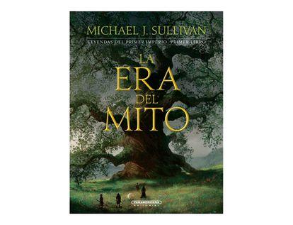 la-era-del-mito-leyendas-del-primer-imperio-primer-libro-9789583056949
