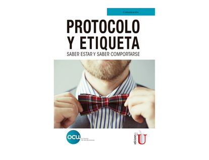 protocolo-y-etiqueta-saber-estar-y-saber-comportarse-9789587628012