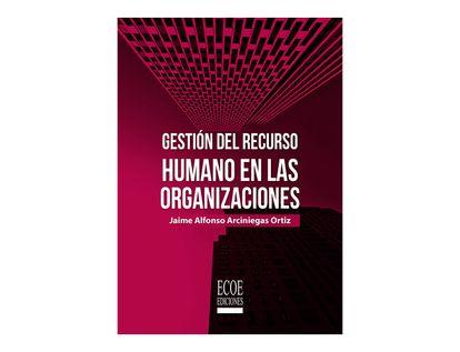 gestion-del-recurso-humano-en-las-organizaciones-9789587716627