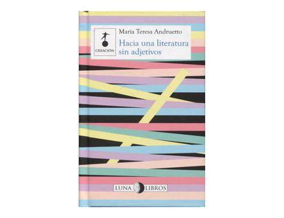 hacia-una-literatura-sin-adjetivos-9789588887272