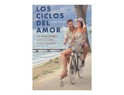 los-ciclos-del-amor-las-cinco-etapas-escenciales-para-el-amor-duradero-9789583056734