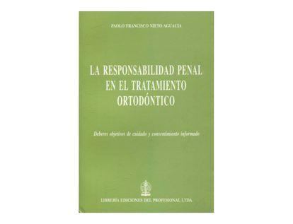 responsabilidad-penal-en-el-tratamiento-ortodontico-deberes-objetivos-de-cuidado-y-consentimiento-informado-9789587073102