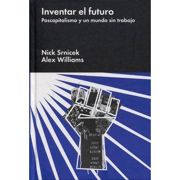 inventar-el-futuro-postcapitalismo-y-un-mundo-sin-trabajo-9788416665198