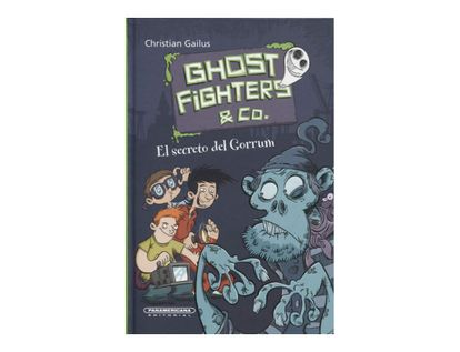 ghostfighters-co-el-secreto-del-gorrum-9789583057250