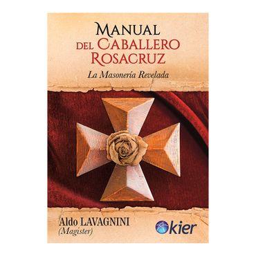 manual-del-caballero-rosacruz-la-masoneria-revelada-9789501729504