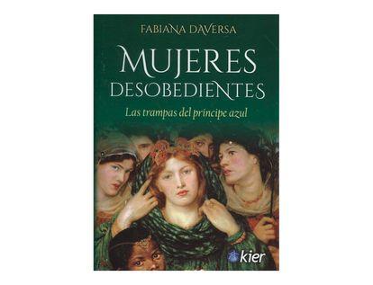mujeres-desobedientes-las-trampas-del-principe-azul-9789501729535