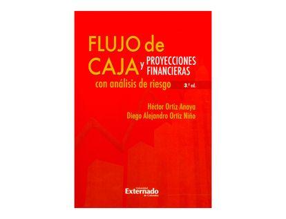 flujo-de-casa-3ra-edicion-proyecciones-financieras-con-analisis-de-riesgo-9789587729559