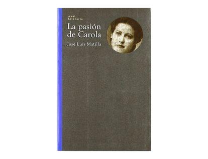 la-pasion-de-carola-9788446014416