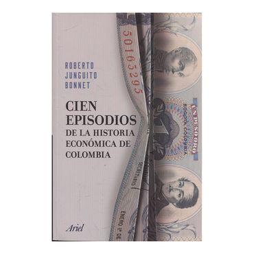 cien-episodios-de-la-historia-economica-de-colombia-9789584271044