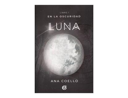 en-la-oscuridad-luna-libro-1-9789585986619