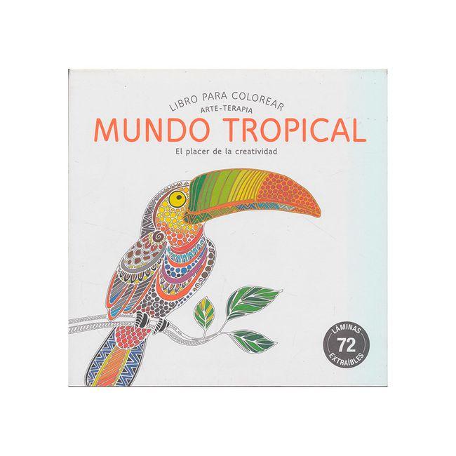 Mundo Tropical. Libro para colorear (arte-terapia) - Panamericana