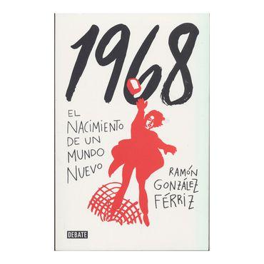 1968-el-nacimiento-de-un-nuevo-mundo-9789585446434