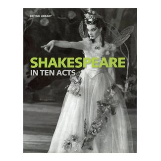 shakespeare-in-ten-acts-9780712356329