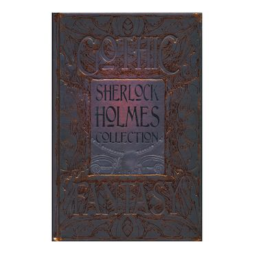 sherlock-holmes-collection-gothic-fantasy--9781786645449