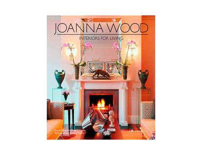 joanna-wood-interiors-for-living-9783791347370