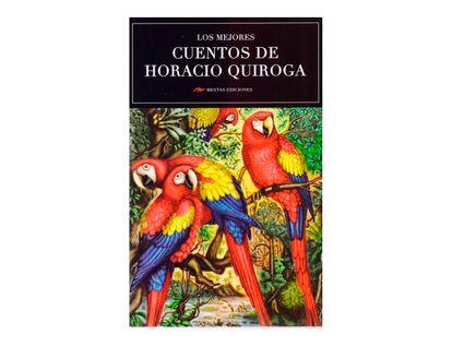 los-mejores-cuentos-de-horacio-quiroga-9788416775477