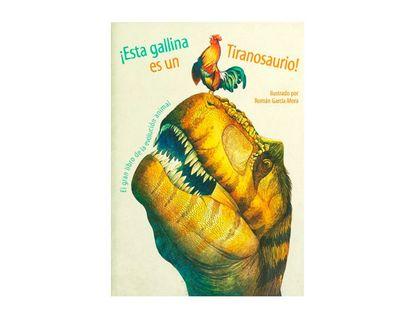 esta-gallina-es-un-tiranosaurio-9786075320922