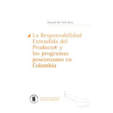la-responsabilidad-extendida-del-productor-y-los-programas-posconsumo-en-colombia-9789587388282