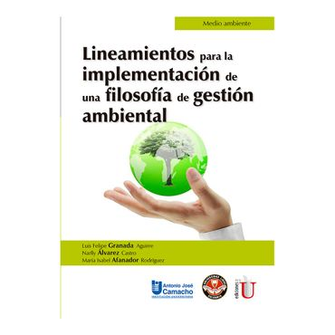 lineamientos-para-la-implementacion-de-una-filosofia-de-gestion-ambiental-9789587628821