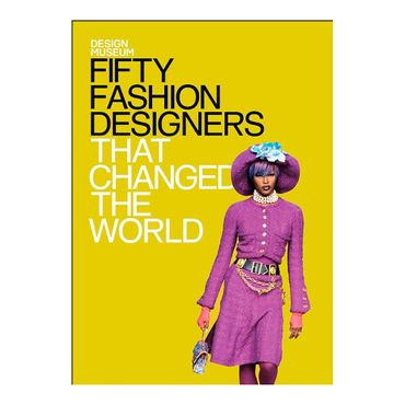 fifty-fashion-designers-that-changed-the-world-9781840916812