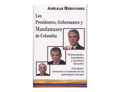los-presidentes-gobernantes-y-mandamases-de-colombia-9789584843975
