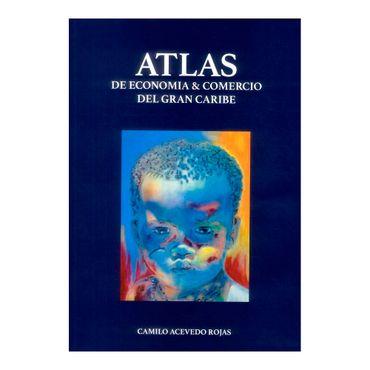 atlas-de-economia-y-comercio-del-gran-caribe-9789589878521