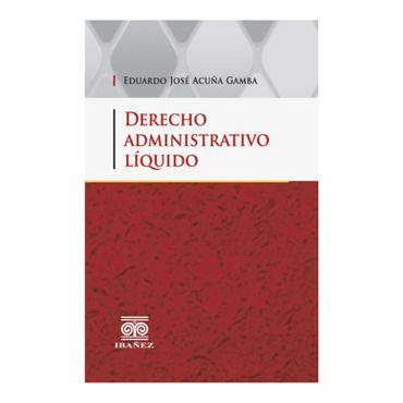 derecho-administrativo-liquido-9789587499391