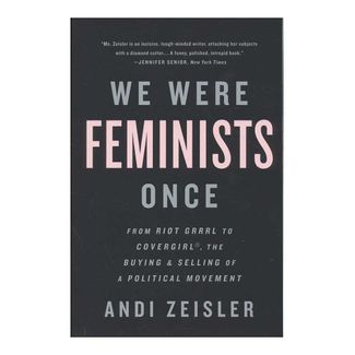 we-were-feminists-once-9781610397735