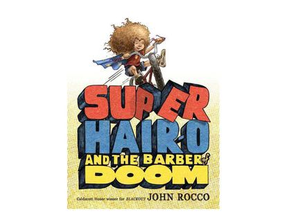 super-hair-o-and-the-barber-of-doom-9781423121893