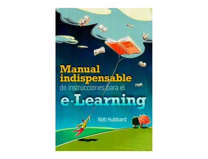 manual-indispensable-de-instrucciones-para-el-e-learning-9786074389401