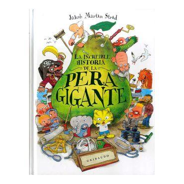 la-increible-historia-de-la-pera-gigante-9788417127183