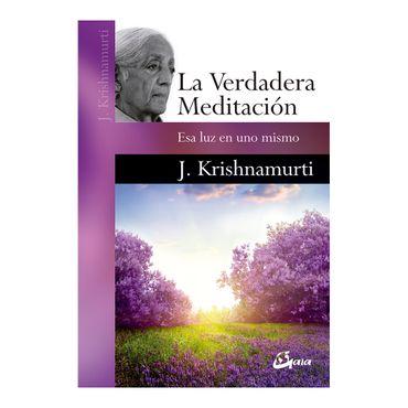 la-verdadera-meditacion-9788484456162