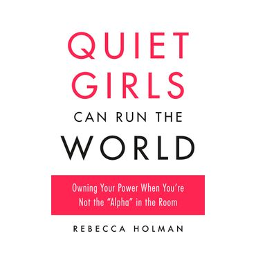 quiet-girls-can-run-the-world-9780143133537