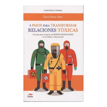 4-pasos-para-transformar-relaciones-toxicas-9788417244859