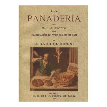 la-panaderia-manual-practico-de-la-fabricacion-de-toda-clase-de-pan-9788497615815