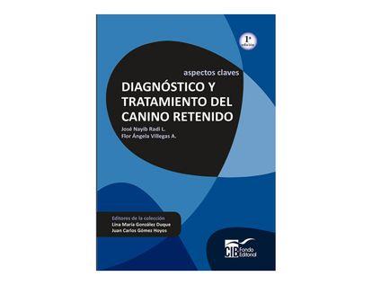 aspectos-claves-diagnpostico-y-tratamiento-del-canino-retenido-9789588843261