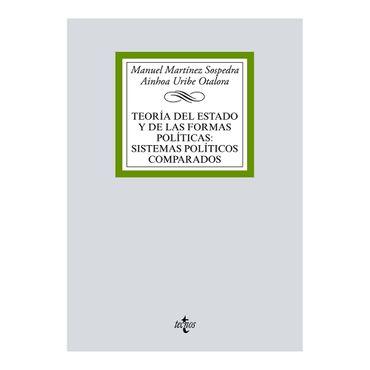 teoria-del-estado-y-de-las-formas-politicas-sistemas-politicas-comparados-9788430974443