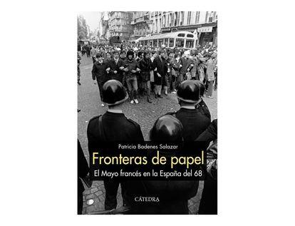 fronteras-de-papel-el-mayo-frances-en-la-espana-del-68-9788437638270