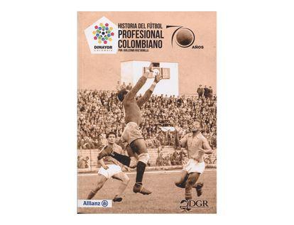 historia-del-futbol-profesional-colombiano-9789584852731
