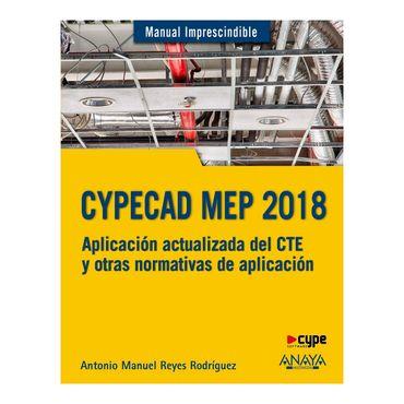 manual-imprescindible-cypecad-mep-2018-diseno-y-calculo-de-instalaciones-en-los-edificios-9788441539532