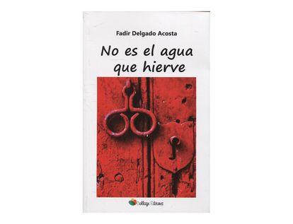 no-es-el-agua-que-hierve-9789588900858