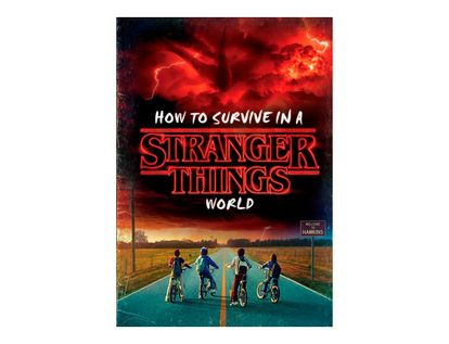 how-to-survive-in-a-strnager-things-world-9781984851956