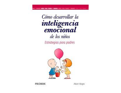 como-desarrollar-la-inteligencia-emocional-de-los-ninos-9788436839340