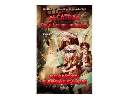 alcatraz-3-los-caballeros-de-cristalia-9789585690516