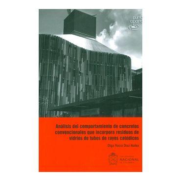 analisis-del-comportamiento-de-concretos-convencionales-que-incorpora-residuos-de-vidrios-de-tubos-de-rayos-catodicos-9789587830026