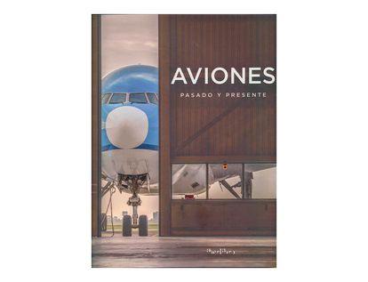 aviones-pasado-y-presente-9788445909553