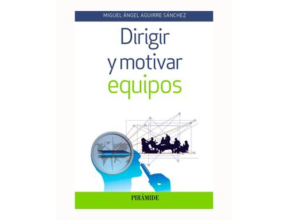 dirigir-y-motivar-equipos-9788436838343