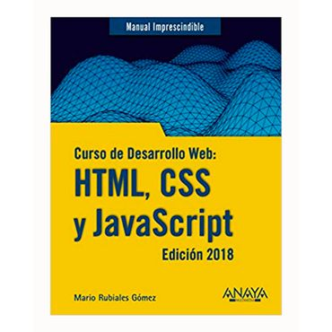 manual-impredecible-curso-de-desarrollo-web-html-css-y-javascript-2018-9788441539396